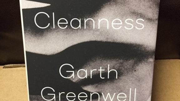 CLEANNESS -- GARTH GREENWELL