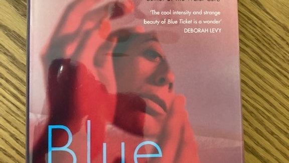 BLUE TICKET --Sophie Mackintosh