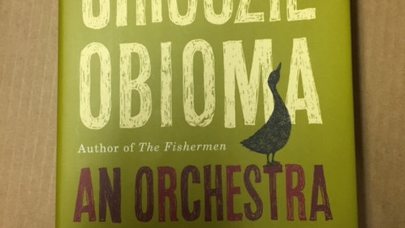 An Orchestra of Minorities  --  Chigozie Obioma