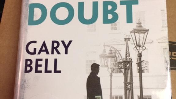 BEYOND REASONABLE DOUBT -- GARY BELL UK