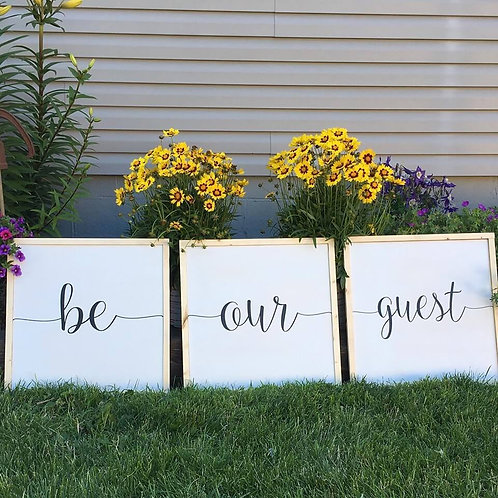 Be Our Guest Sign (set of 3 signs)