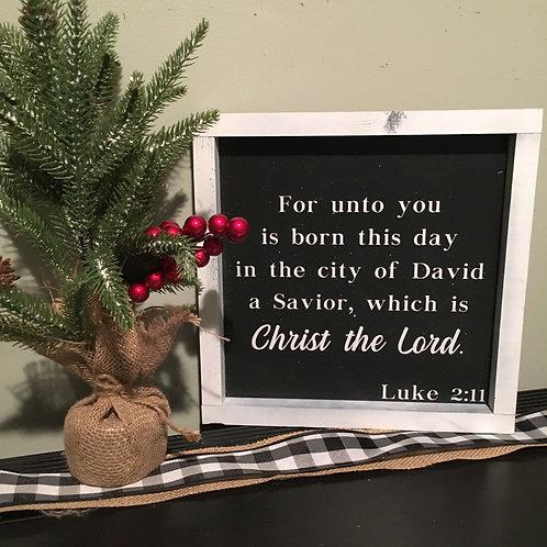 """Luke 2:11  10"""" x 10"""""""