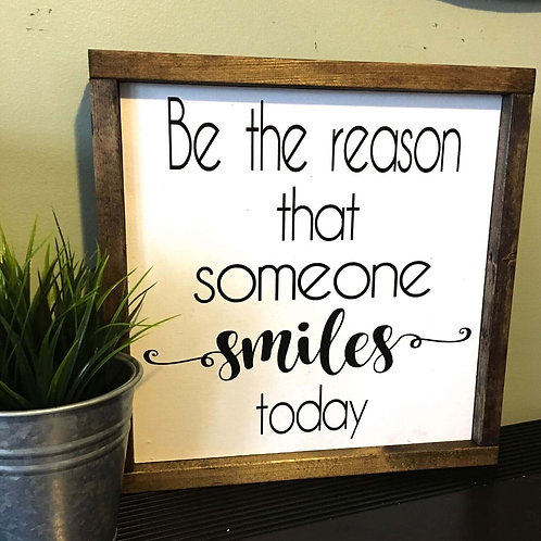 Be The Reason Sign