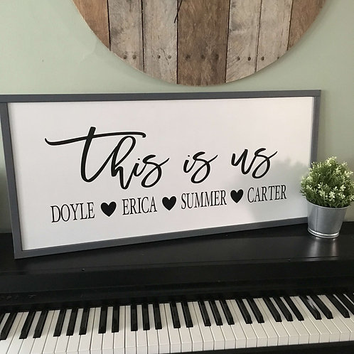 This Is Us Sign (Personalized)