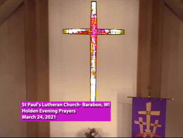 Holden Evening Prayers, St.  Pauls Lutheran Church, Baraboo, WI