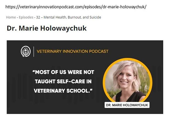 Veterinary Innovation Podcast: Dr. Marie, Mental Health Advocate