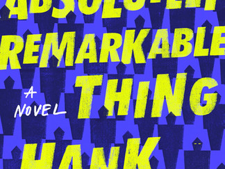 Review of An Absolutely Remarkable Thing (The Carls #1) by Hank Green