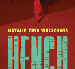 Review of Hench by Natalie Zina Walschots