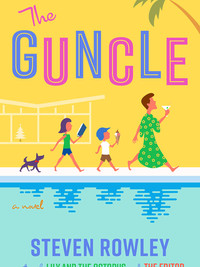 Review of The Guncle by Steven Rowley