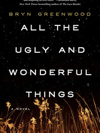 Review of All the Ugly and Wonderful Things by Bryn Greenwood