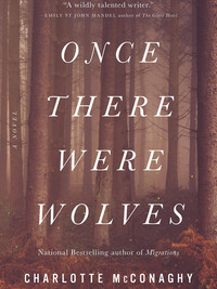 Review of Once There Were Wolves by Charlotte McConaghy