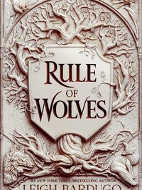 Review of Rule of Wolves (King of Scars #2) by Leigh Bardugo
