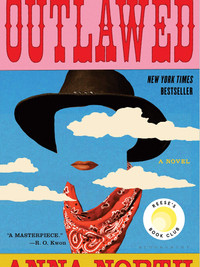 Review of Outlawed by Anna North