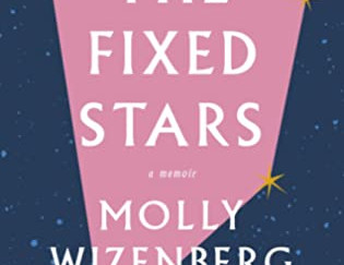 Review of The Fixed Stars by Molly Wizenberg
