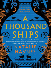 Review of A Thousand Ships by Natalie Haynes
