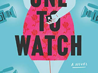 Review of One to Watch by Kate Stayman-London