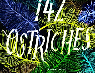 Review of 142 Ostriches by April Davila