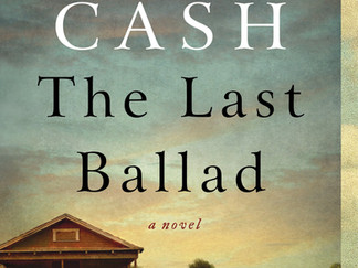 Review of The Last Ballad by Wiley Cash
