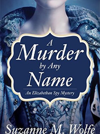 Review of A Murder by Any Name by Suzanne M. Wolfe