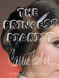 Review of The Princess Diarist by Carrie Fisher