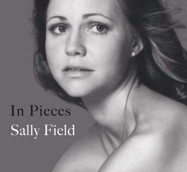 Review of In Pieces by Sally Field