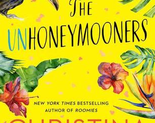 Review of The Unhoneymooners by Christina Lauren
