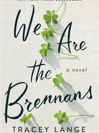 Review of We Are the Brennans by Tracey Lange