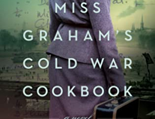 Review of Miss Graham's Cold War Cookbook by Celia Rees