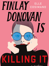 Review of Finlay Donovan Is Killing It by Elle Cosimano