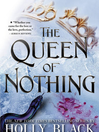 Review of The Queen of Nothing by Holly Black