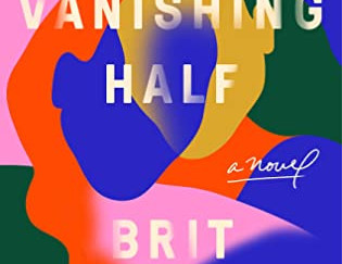 Review of The Vanishing Half by Brit Bennett