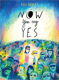 Review of Now You Say Yes by Bill Harley