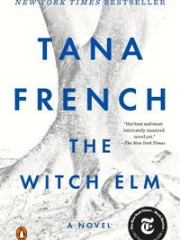 Review of The Witch Elm by Tana French