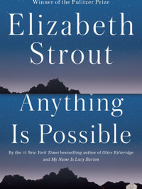 Review of Anything Is Possible by Elizabeth Strout