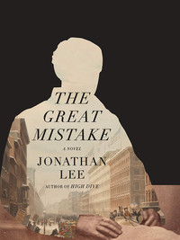 Review of The Great Mistake by Jonathan Lee