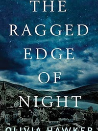 Review of The Ragged Edge of Night by Olivia Hawker