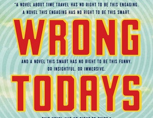 Review of All Our Wrong Todays by Elan Mastai