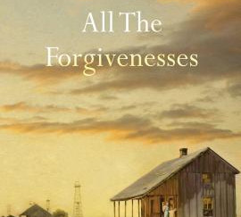Review of All the Forgivenesses by Elizabeth Hardinger