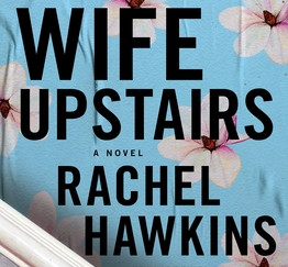 Review of The Wife Upstairs by Rachel Hawkins