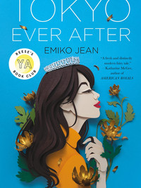 Review of Tokyo Ever After by Emiko Jean