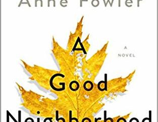 Review of A Good Neighborhood by Therese Anne Fowler