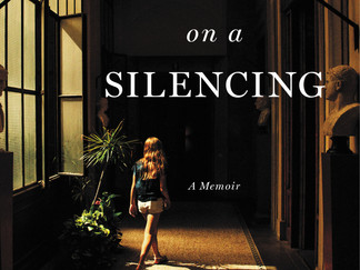 Review of Notes on a Silencing: A Memoir by Lacy Crawford