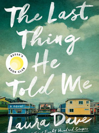 Review of The Last Thing He Told Me by Laura Dave