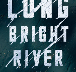 Review of Long Bright River by Liz Moore