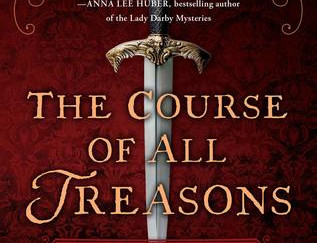Review of The Course of All Treasons: An Elizabethan Spy Mystery by Suzanne M. Wolfe