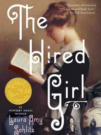 Review of The Hired Girl by Laura Amy Schlitz