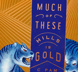 Review of How Much of These Hills Is Gold by C. Pam Zhang
