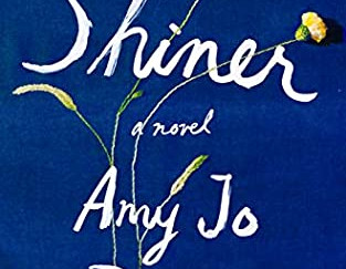 Review of Shiner by Amy Jo Burns