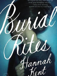 Review of Burial Rites by Hannah Kent