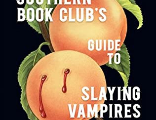 Review of The Southern Book Club's Guide to Slaying Vampires by Grady Hendrix